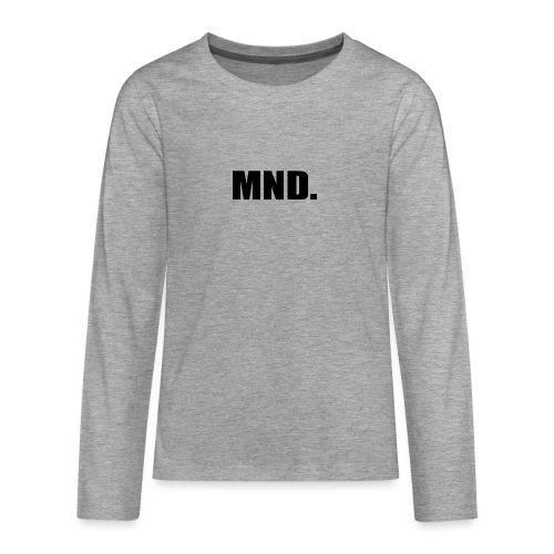 MND. - Teenager Premium shirt met lange mouwen