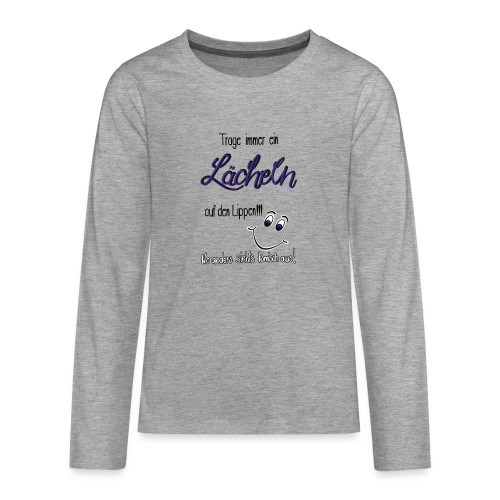 Lächeln - Teenager Premium Langarmshirt