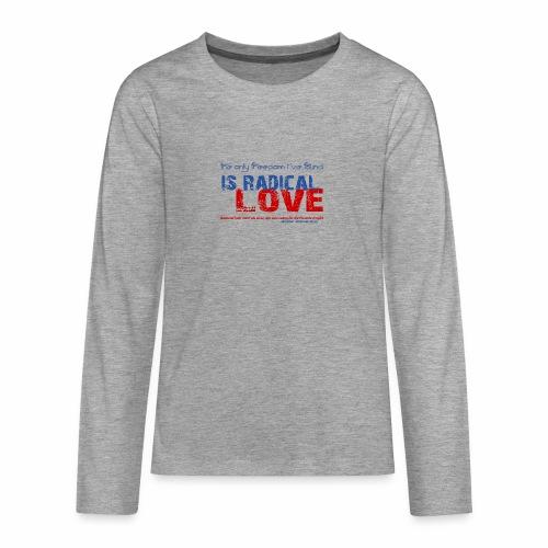 Radikale Liebe blue - Teenager Premium Langarmshirt