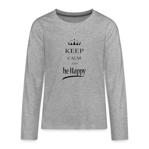 keep_calm and_be_happy-01 - Maglietta Premium a manica lunga per teenager