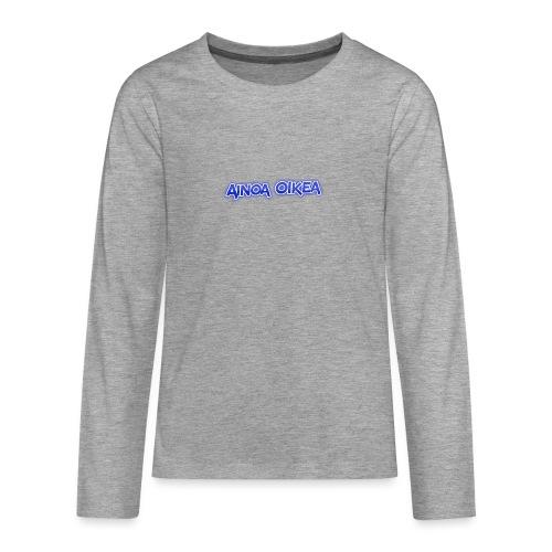 Ainoa oikea - Teinien premium pitkähihainen t-paita