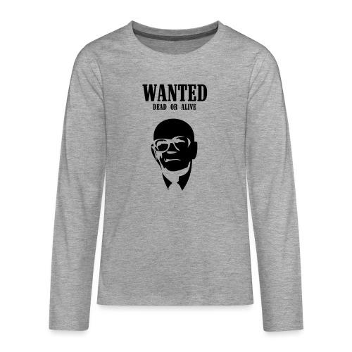 Kekkonen Wanted - Dead or Alive - Teinien premium pitkähihainen t-paita