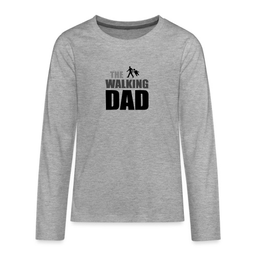 the walking dad auf dem Weg in die lustige Bar - Teenager Premium Langarmshirt