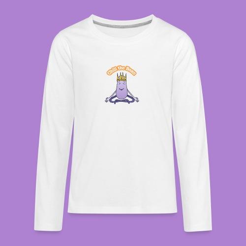 Chill the Bean - Teenagers' Premium Longsleeve Shirt