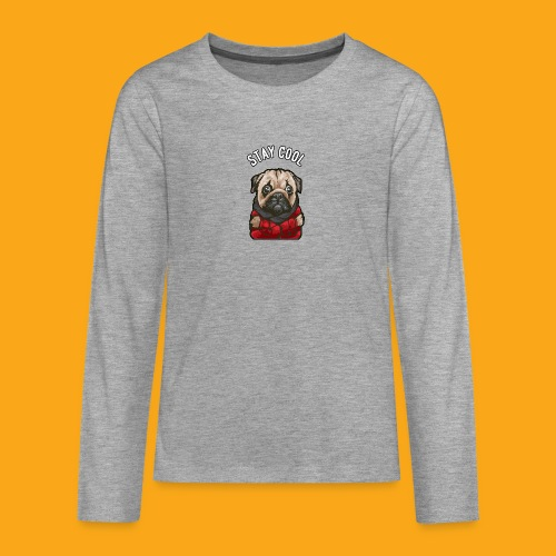 Stay cool Mops - Teenager Premium Langarmshirt