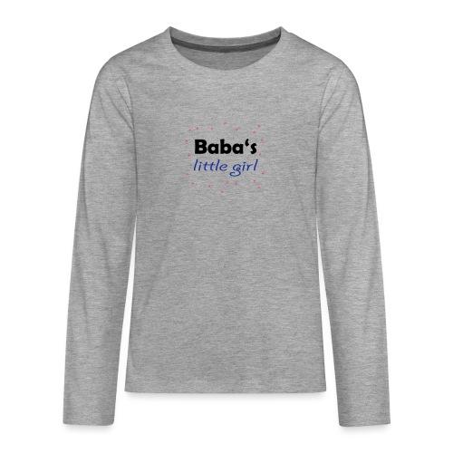 Baba's little girl Babylätzchen - Teenager Premium Langarmshirt