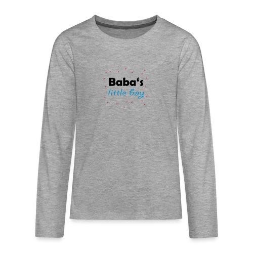 Baba's litte boy Babybody - Teenager Premium Langarmshirt