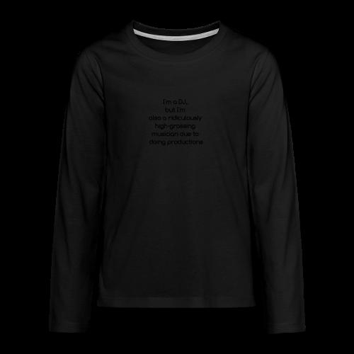 IM A DJ! - Teenager Premium shirt met lange mouwen
