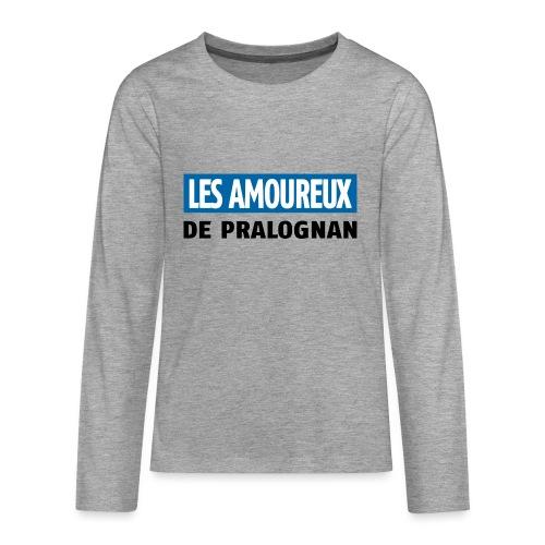les amoureux de pralognan texte - T-shirt manches longues Premium Ado