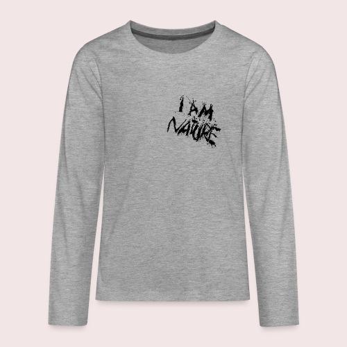I AM NATURE (backprint) - Teenager Premium Langarmshirt