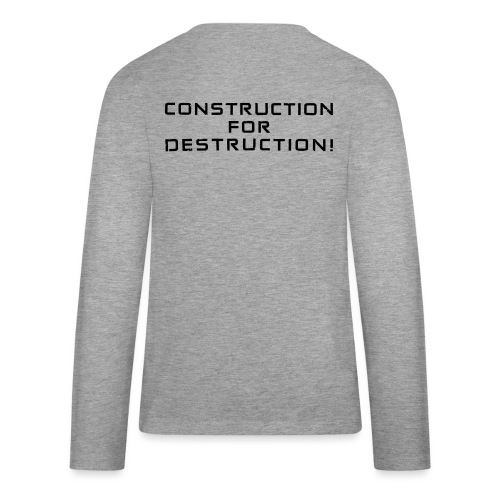 Black Negant logo + CONTRUCTION FOR DESTRUCTION! - Teenager premium T-shirt med lange ærmer