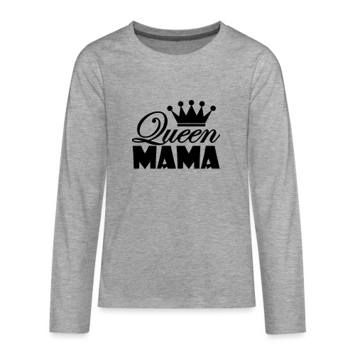 queenmama - Teenager Premium Langarmshirt