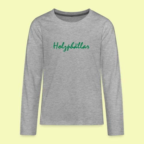 Schriftzug Grün - Teenager Premium Langarmshirt