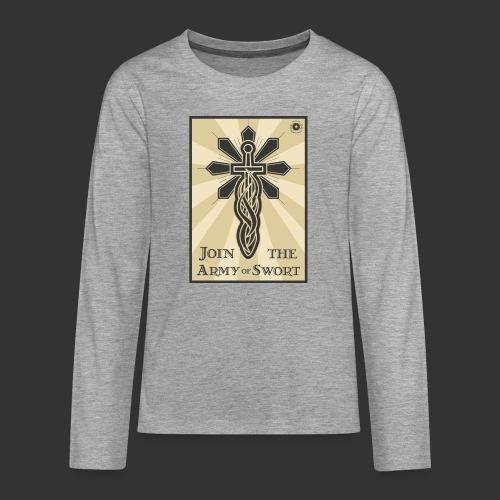 Join the Army of Swort - Teenagers' Premium Longsleeve Shirt