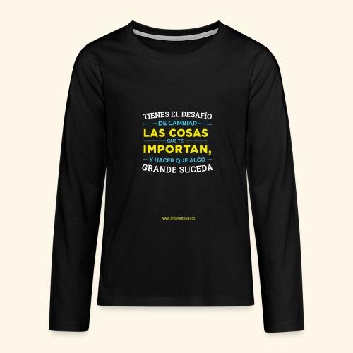 Cambia las cosas - Camiseta de manga larga premium adolescente