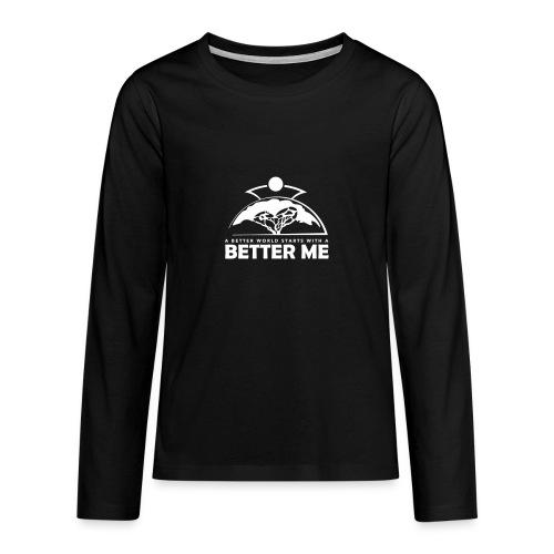 Better Me - White - Teenagers' Premium Longsleeve Shirt