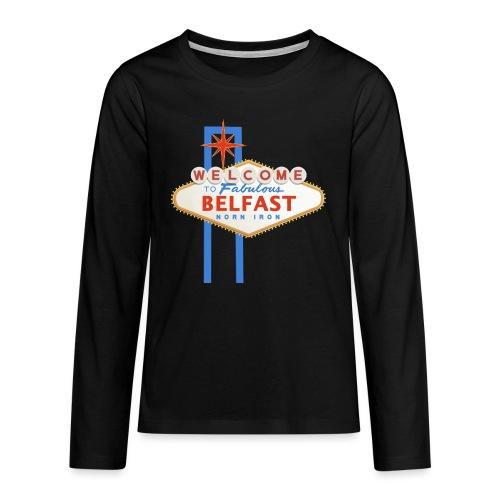 Belfast - Vegas sign - Teenagers' Premium Longsleeve Shirt