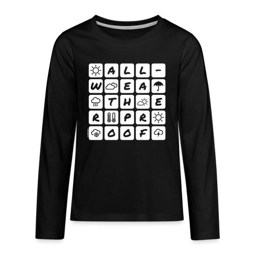 Outdoor - all-weather proof / white-on-black - Teenager Premium Langarmshirt