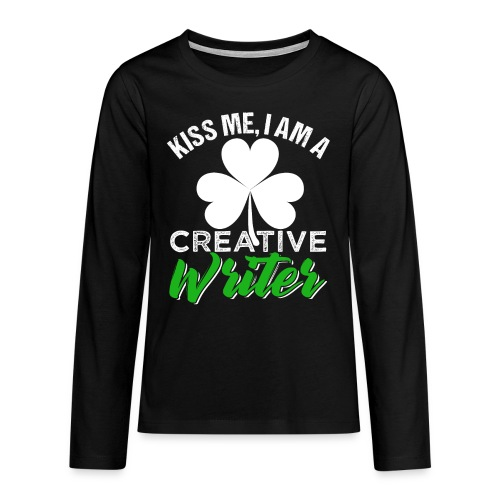 Kiss Me I Am A Creative Writer - Teenager Premium Langarmshirt