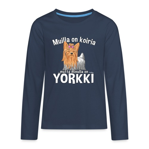 Yorkki Koiria - Teinien premium pitkähihainen t-paita