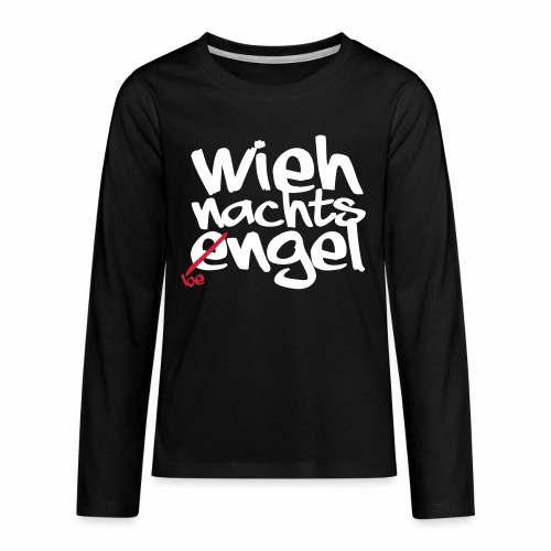 Wiehnachts-Bengel - norddeutsche Weihnachten - Teenager Premium Langarmshirt