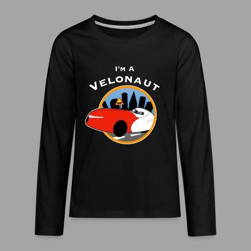 Im a velonaut - Teinien premium pitkähihainen t-paita