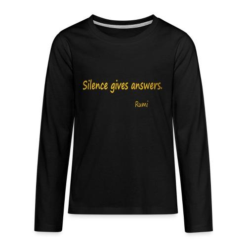 Silence - Teenagers' Premium Longsleeve Shirt