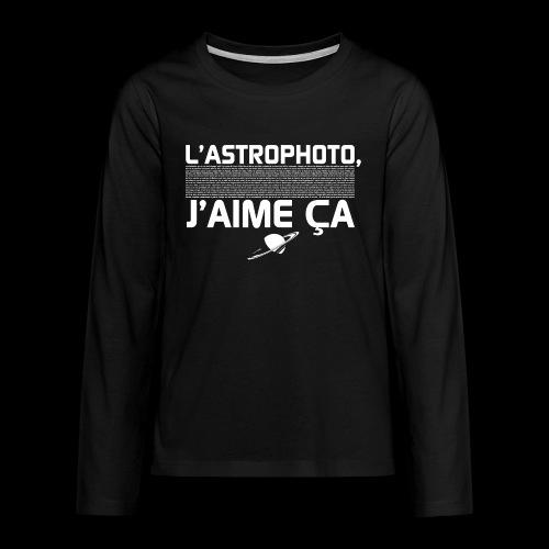 L'Astrophoto - T-shirt manches longues Premium Ado