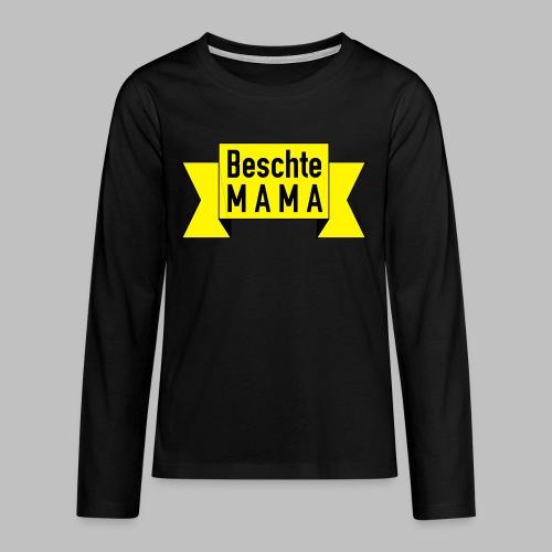 Beschte Mama - Auf Spruchband - Teenager Premium Langarmshirt