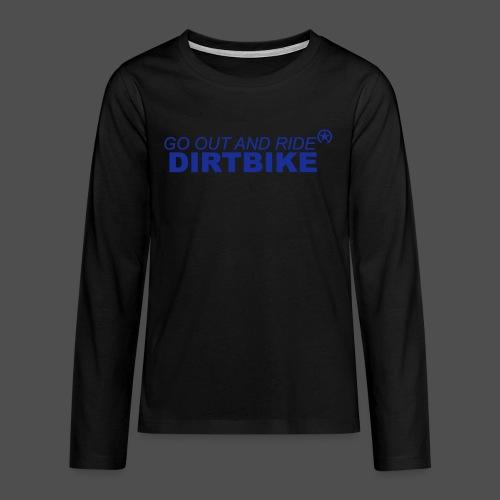 jeździć dirtbike bl - Koszulka Premium z długim rękawem dla nastolatków