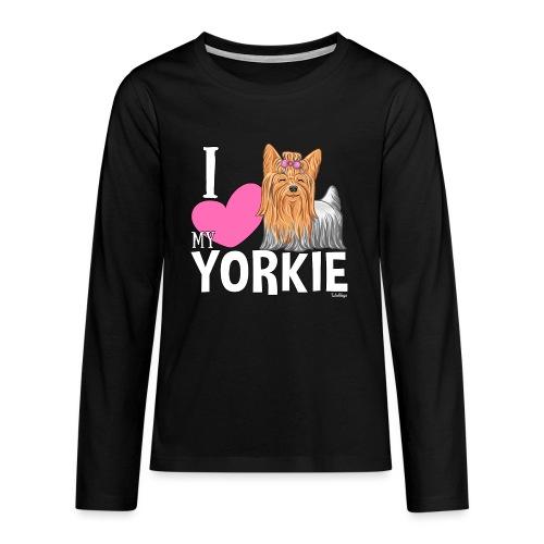 I love my Yorkie - Teinien premium pitkähihainen t-paita