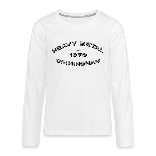 Heavy Metal / East.1970/Birmingham - Teenagers' Premium Longsleeve Shirt
