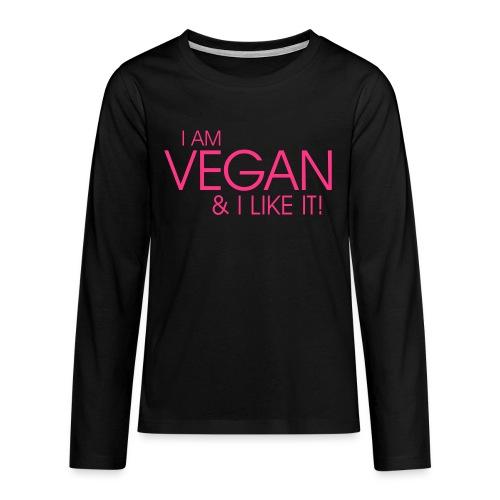 I am vegan and I like it - Teenager Premium Langarmshirt