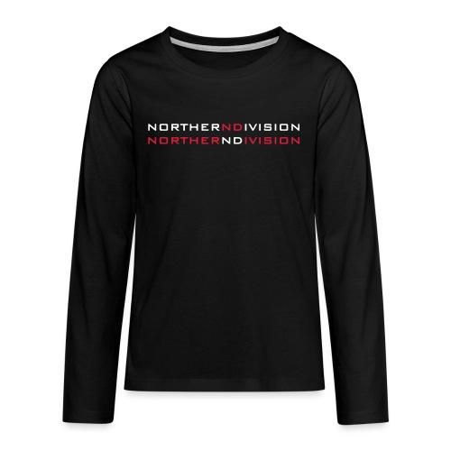 nd bankgot 2vari - Teinien premium pitkähihainen t-paita