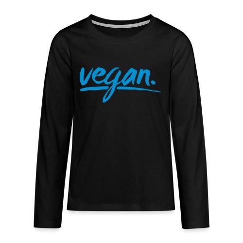 vegan - simply vegan ! - Teenager Premium Langarmshirt