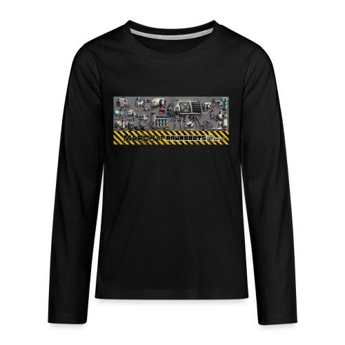 #MarchOfRobots ! LineUp Nr 1 - Teenager premium T-shirt med lange ærmer