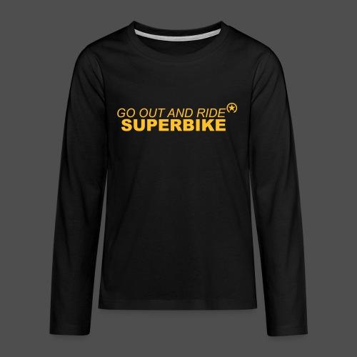 go out and ride superbike bk - Koszulka Premium z długim rękawem dla nastolatków