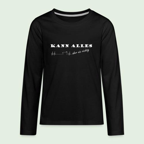 kannalles - Teenager Premium Langarmshirt