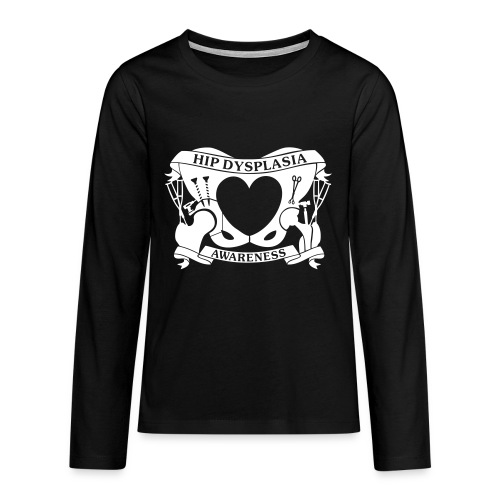 Hip Dysplasia Awareness - Teenagers' Premium Longsleeve Shirt