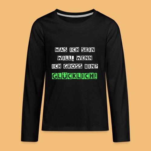 Glücklich - Teenager Premium Langarmshirt