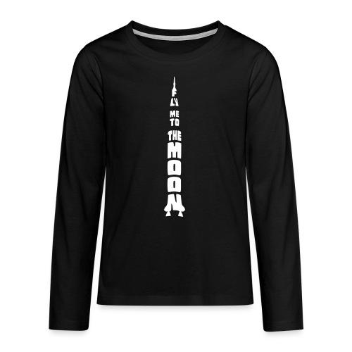 Fly me to the moon - Teenager Premium shirt met lange mouwen