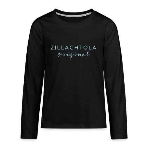 Zillachtola Original - Teenager Premium Langarmshirt