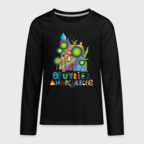 Anarchitecte - T-shirt manches longues Premium Ado
