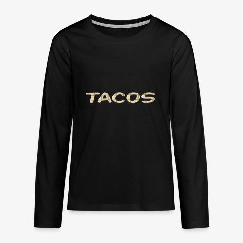 Tacos - T-shirt manches longues Premium Ado