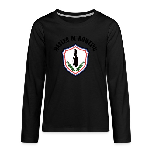 Master Of Bowling - T-shirt manches longues Premium Ado