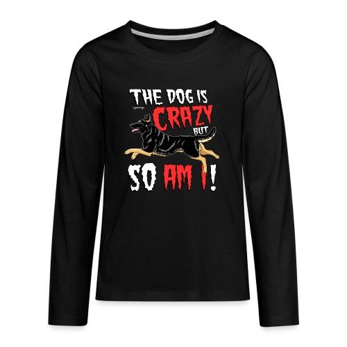 German Shepherd Crazy 4 - Teinien premium pitkähihainen t-paita