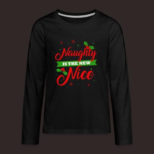 Weihnachten | unartig artig nett - Teenager Premium Langarmshirt