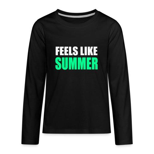 Feels like summer - Teenager Premium Langarmshirt