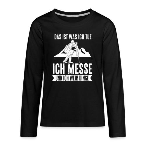 Geomatiker Vermesser Geodäsie Vermessungstechniker - Teenager Premium Langarmshirt