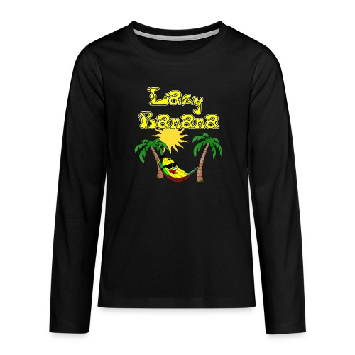 Who is as chilly as the Lazy Banana - Teenagers' Premium Longsleeve Shirt